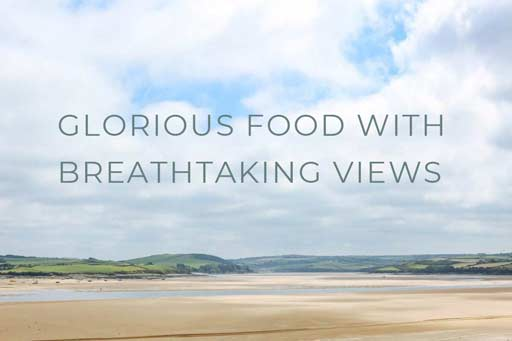 Glorious Food WIth Breathtaking Views At Greens Of Padstow
